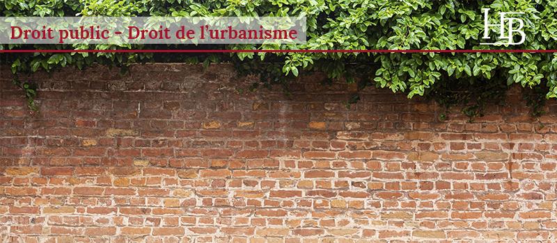 bras-avocats-montpellier-droit-t-public-urbanisme-mur-construction